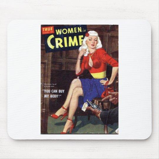 Criminal Blonde Mouse Pad