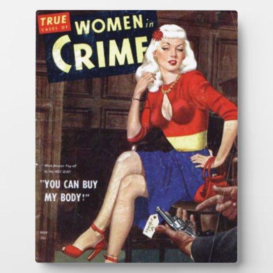 Criminal Blonde Plaque