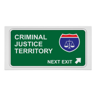 Criminal Justice Next Exit Poster