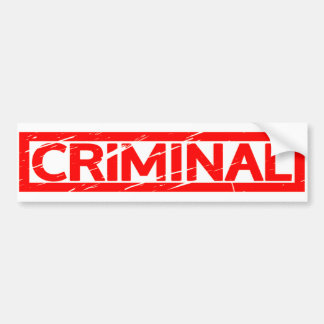 Criminal Stamp Bumper Sticker