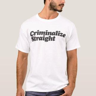 Criminalisez le T-shirt droit