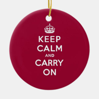Crimson Red Keep Calm and Carry On Round Ceramic Ornament