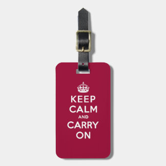 Crimson Red Keep Calm and Carry On (white text) Luggage Tag