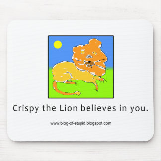 Crispy the Lion Believes in You Mouse Pad