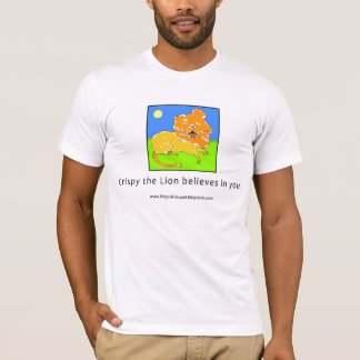 Crispy the Lion Believes in You T-Shirt