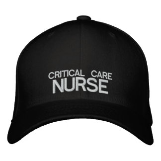 Critical Care Nurse Flexfit Cap Embroidered Hat