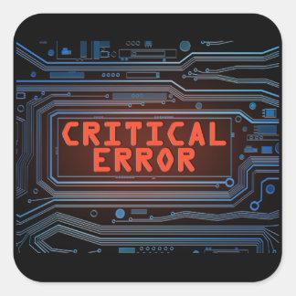 Critical error concept. square sticker