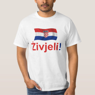 Croatia Zivjeli! (Cheers) T-Shirt