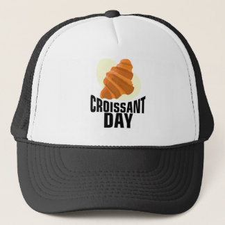 Croissant Day - Appreciation Day Trucker Hat