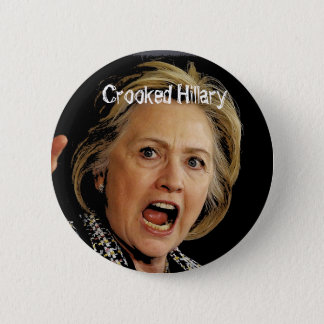 Crooked Hillary Clinton 2 Inch Round Button