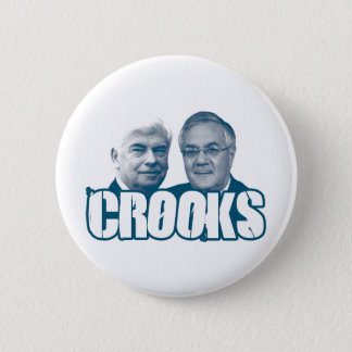 CROOKS: Chris Dodd and Barney Frank 2 Inch Round Button