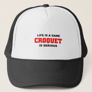 Croquet is serious trucker hat