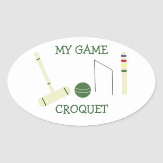 Croquet My Game Oval Sticker