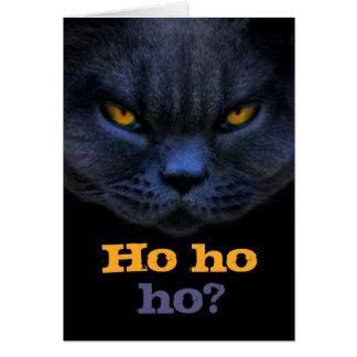 Cross Cat says Ho ho ho? Card
