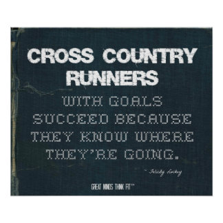 Cross Country Runners with Goals Succeed in Denim Poster