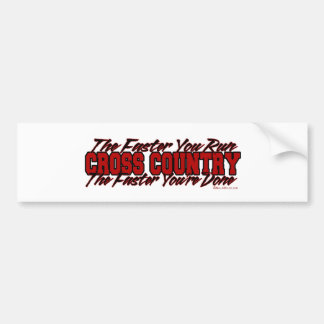 Cross Country – The Faster You Run Bumper Sticker