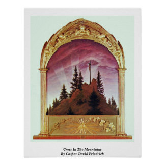 Cross In The Mountains By Caspar David Friedrich Poster