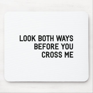 Cross Me Mouse Pad