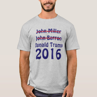 Crossed out John Miller and John Barron 2016 T-Shirt