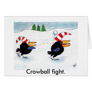 Crowball fight Christmas or winter card