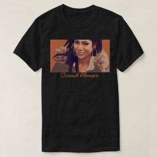 Crowd pleaser T-Shirt