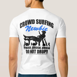 Crowd Surfing Newbie (blk) T-shirt