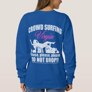 Crowd Surfing Virgin (wht) Sweatshirt