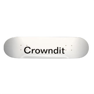 Crowndit skate board