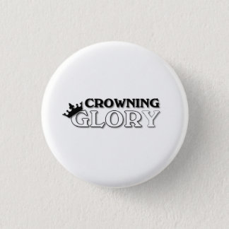 Crowning Glory 1 Inch Round Button