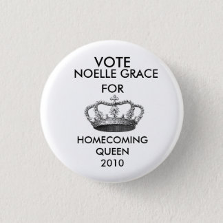 crownprincess-graphicsfairy006, VOTE, NOELLE GR... 1 Inch Round Button