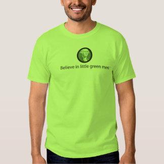 Croyez chez de petits hommes verts t-shirt
