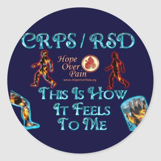 CRPS RSD This Is How it Feels to Me HOP Classic Round Sticker