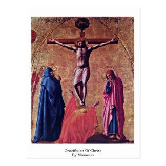 Crucifixion Of Christ By Masaccio Postcard