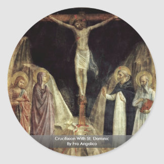 Crucifixion With St. Dominic By Fra Angelico Classic Round Sticker