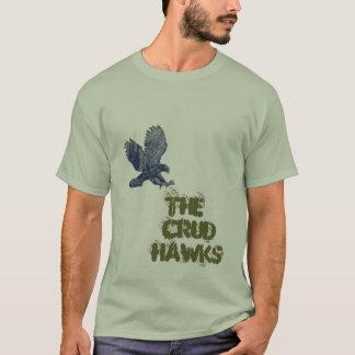 Crud Hawks T-Shirt