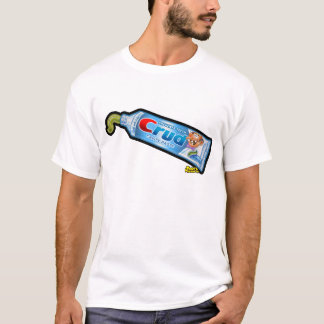 Crud Toothpaste T-Shirt