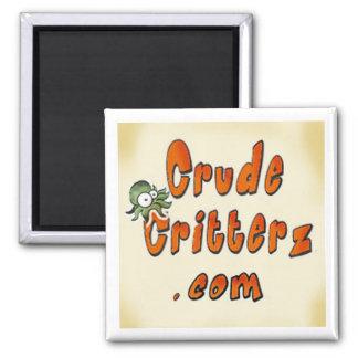 Crude Critterz Magnet