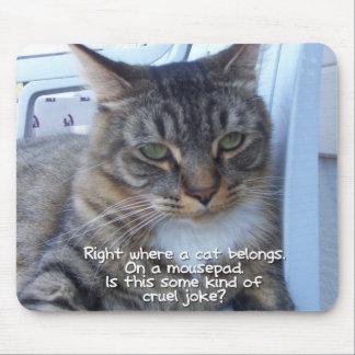 Cruel Joke Mouse Pad