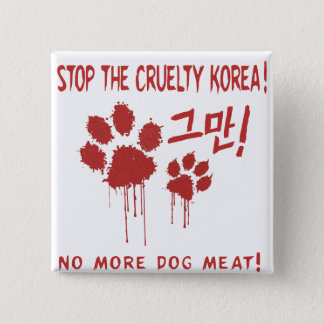 """Cruelty Free For Our Friends"" Button:Korea 2 Inch Square Button"