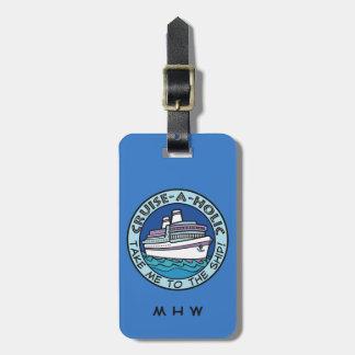 Cruise-A-Holic custom text & color luggage tag