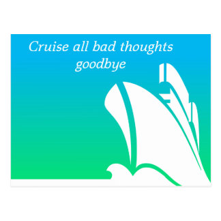 Cruise all bad thoughts goodbye Postcard