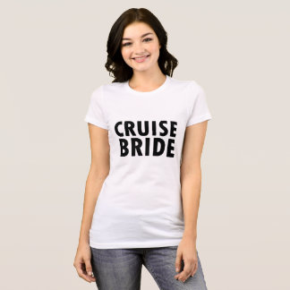 Cruise Bride T-Shirt