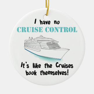 Cruise Control Ceramic Ornament