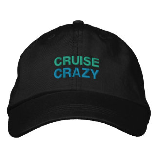 CRUISE CRAZY cap Embroidered Hat
