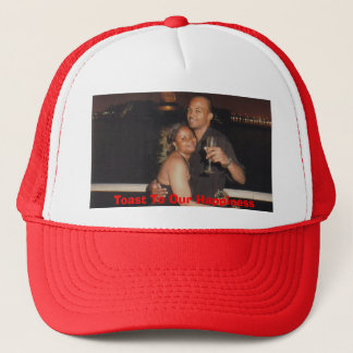Cruise pix, Toast To Our Happiness Trucker Hat