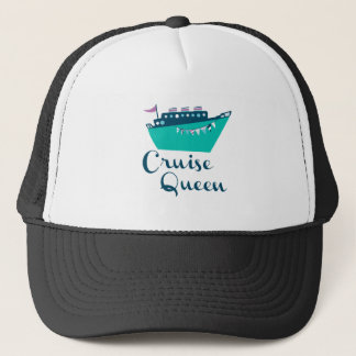 Cruise Queen Trucker Hat