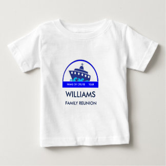 Cruise - Reunion (Any Event) Baby T-Shirt