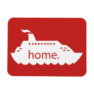 Cruise Ship Home - red Magnet