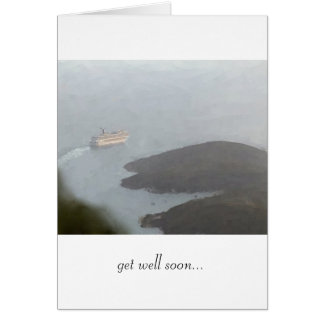 "Cruise Ship Leaving Harbor ""Get Well Soon"" Card"