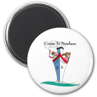 Cruise to Nowhere Magnet